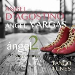 Ángel 2, Ángel D'Agostino
