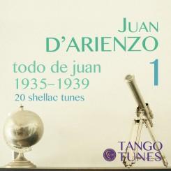 Todo de Juan 1, Juan D'Arienzo