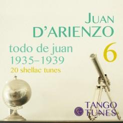 Todo de Juan 6, Juan D'Arienzo