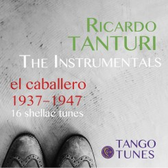 Ricardo Tanturi – The Instrumentals 1937–1947