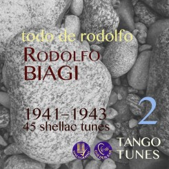 Todo de Rodolfo 2, Rodolfo Biagi, 1941-1943, 45 tunes