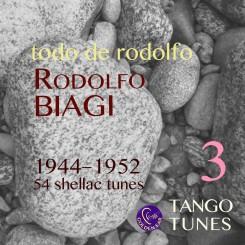 Todo de Rodolfo 3, Rodolfo Biagi, 1944-1952, 54 tunes