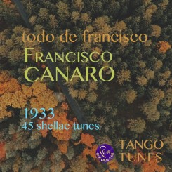 Todo de Francisco – Canaro 1933