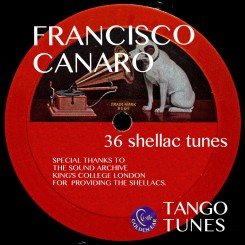 Francisco Canaro King's College Tango Archive