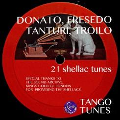 Donato, Fresedo, Tanturi, Troilo King's College Tango Archive