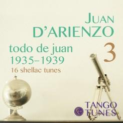 Todo de Juan 3, Juan D'Arienzo