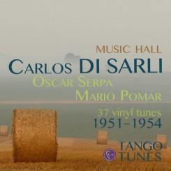 Carlos Di Sarli, Music Hall, Pomar & Serpa, 37 tunes