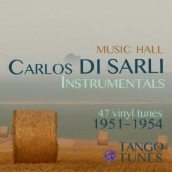 Carlos Di Sarli, Music Hall, Instrumentals, 47 tunes