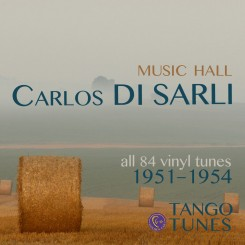 Carlos Di Sarli, Music Hall, all 84 recordings