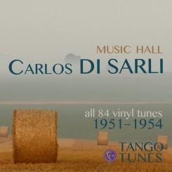 Carlos Di Sarli, Music Hall, all 84 recordings