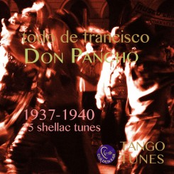 Todo de Francisco – Don Pancho 1937-1940