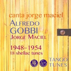 Alfredo Gobbi canta Jorge Maciel 1948–1954