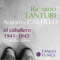 Ricardo Tanturi con Alberto Castillo 1941–1943