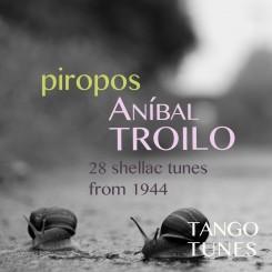 Piropos, Aníbal Troilo
