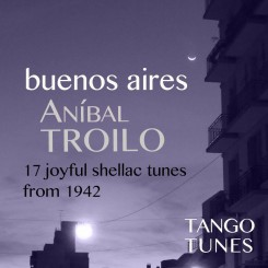 Buenos Aires, Aníbal Troilo