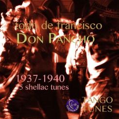 Todo de Francisco – Don Pancho 1937-1940