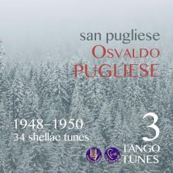 San Pugliese 3, Osvaldo Pugliese 1948–1950